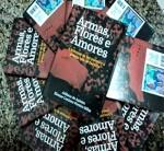 Lançamento de Livro - Armas, Flores e Amores